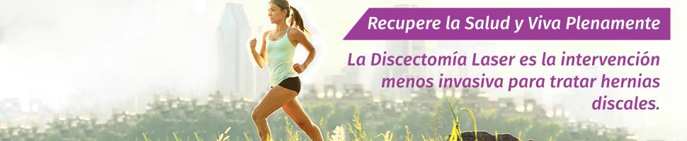 Recupere la Salud y Viva Plenamente - La Discectomía Laser es la intervención menos invasiva para tratar hernias discales.